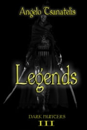 Legends (Dark Hunters 3) ebook by Angelo Tsanatelis