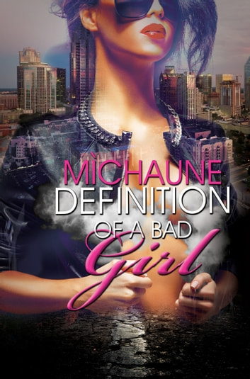Definition of a Bad Girl ebook by MìChaune