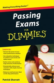 Passing Exams For Dummies ebook by Patrick Sherratt