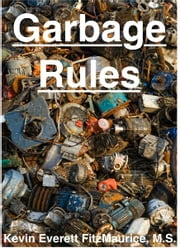 Garbage Rules ebook by Kevin Everett FitzMaurice