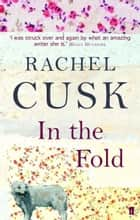 In the Fold ebook by Rachel Cusk