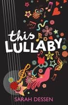 This Lullaby ebook by