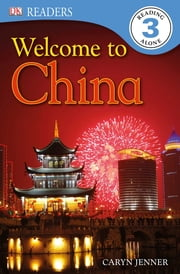 DK Readers L3: Welcome to China ebook by Caryn Jenner