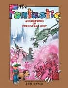 The Fantastic Adventures of Trevor and Eric ebook by Jon Davis