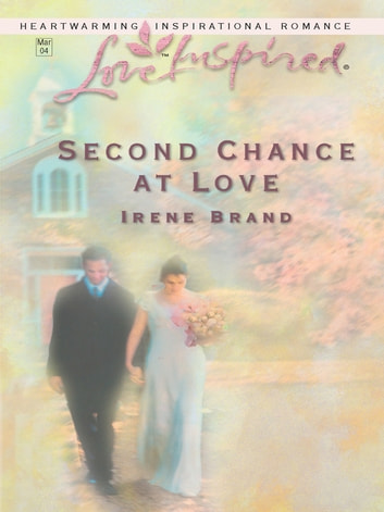 Second Chance at Love ebook by Irene Brand