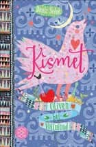 Kismet – Oliven bei Vollmond ebook by Deniz Selek