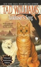 Tailchaser's Song ebook by Tad Williams