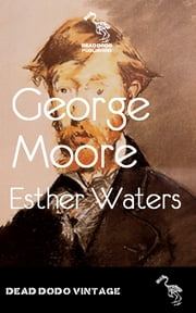 Esther waters ebook by George Moore