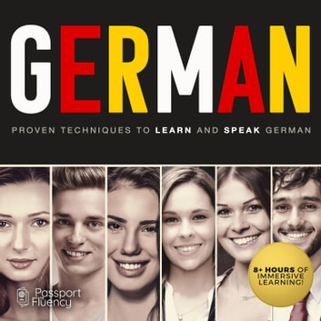 German - Proven Techniques to Learn and Speak German audiobook by Made for Success