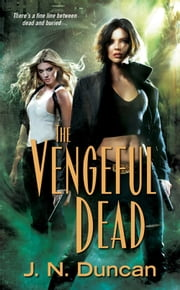 The Vengeful Dead ebook by J.N. Duncan