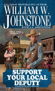 Support Your Local Deputy ebook by William W. Johnstone, J.A. Johnstone