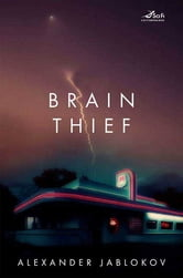 Brain Thief ebook by Alexander Jablokov