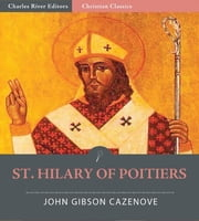 St. Hilary of Poitiers ebook by John Gibson Cazenove