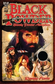 BLACK POWDER #4 (OF 6) ebook by Dwayne Harris