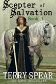 Scepter of Salvation, Book 1