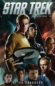 Star Trek, Vol. 6: After Darkness ebook by Johnson, Mike; Fajar, Erfan; Balboni, Claudia; Bradstreet, Tim