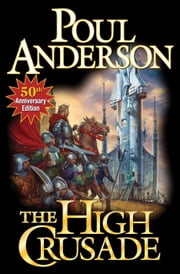 The High Crusade ebook by Poul Anderson