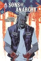 Sons Of Anarchy - Tome 3 ebook by Damian Couceiro, Ed Brisson