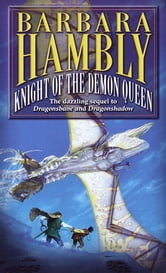 Knight of the Demon Queen ebook by Barbara Hambly