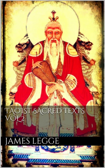 Taoist Sacred Texts Vol II ebook by James Legge