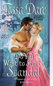 Do You Want to Start a Scandal ebook by Tessa Dare