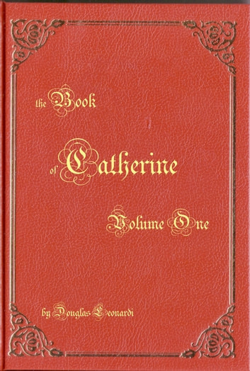 The Book of Catherine: Volume One ebook by Doug Leonardi