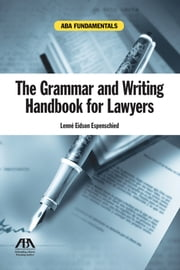 The Grammar and Writing Handbook for Lawyers ebook by Lenne Eidson Espenschied