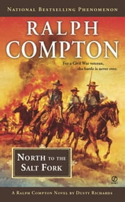 Ralph Compton North to the Salt Fork ebook by Ralph Compton,Dusty Richards