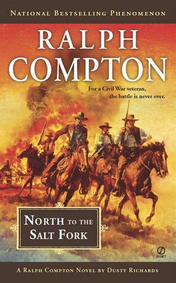 North to the Salt Fork ebook by Ralph Compton,Dusty Richards