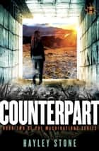 Counterpart ebook by Hayley Stone