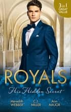 Royals - His Hidden Secret - 3 Book Box Set ebook by