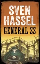 GENERAL SS ebook by Sven Hassel