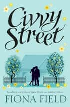 Civvy Street ebook by Fiona Field