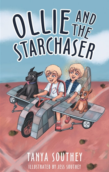 Ollie and the Starchaser ebook by Tanya Southey