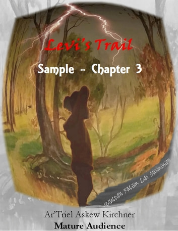 Levi's Trail Chapter 3 Sample Only ebook by Ar'Triel Askew Kirchner