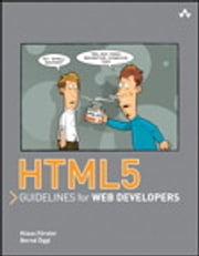 HTML5 Guidelines for Web Developers ebook by Klaus Förster,Bernd Öggl
