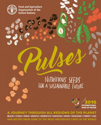 Pulses: Nutritious Seeds for a Sustainable Future