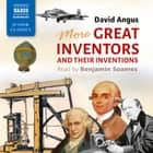 More Great Inventors and Their Inventions audiobook by David Angus