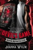Devil's Game ebook by Joanna Wylde