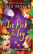 Ice Pick in the Ivy ebook by