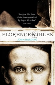 Florence and Giles ebook by John Harding