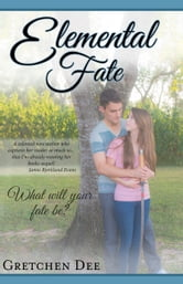 Elemental Fate ebook by Gretchen Dee