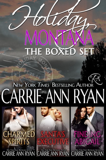 Holiday, Montana Box Set (Books 1-3) ebook by Carrie Ann Ryan