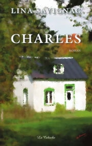 Charles ebook by Lina Savignac