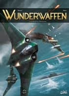 Wunderwaffen T06 ebook by Richard D. Nolane, Maza