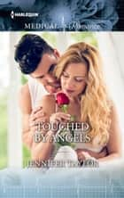 Touched by Angels ebook by Jennifer Taylor