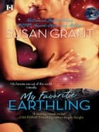 My Favorite Earthling ebook by Susan Grant