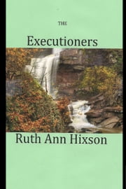 The Executioners ebook by Ruth Ann Hixson