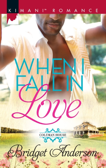 When I Fall in Love ebook by Bridget Anderson