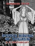 Anne's House of Dreams ebook by L. M. Montgomery
